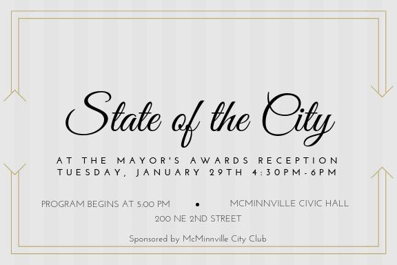 The Mayor's State of the City and Awards Reception will be held on January 29, 2019
